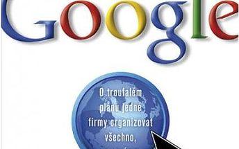 Planeta Google O troufalém plánu jedné firmy organizovat všechno, co známe