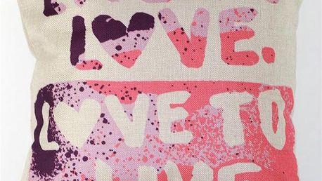 Povlak na polštář - Live and love - dodání do 2 dnů