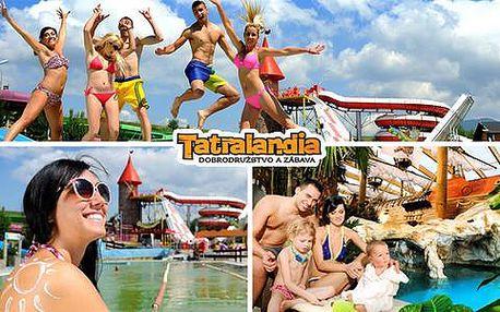 Celodenní vstup do Aquaparku Tatralandia + možnost oběda dle denní nabídky
