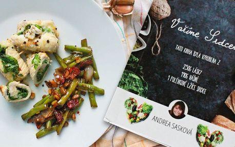 Kuchařka: Chutné, zdravé a rychlé recepty