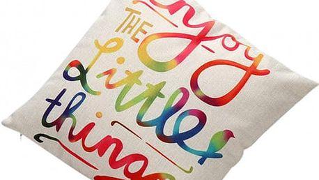 Povlak na polštář - Užívej si maličkostí