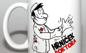 Vtipný hrnek - Doktora