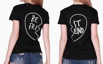 Tričko pro nejlepší kamarádky - 2 barvy