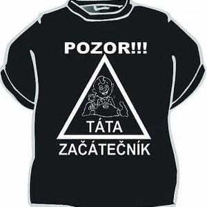 Tričko - Pozor táta začátečník - L