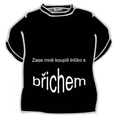 Divja Zase mně koupili tričko s břichem tričko pánské černé - XL