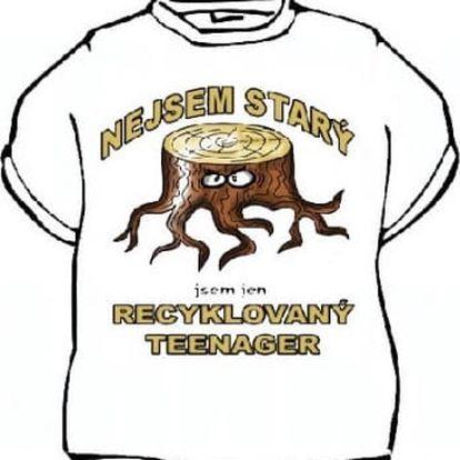 Tričko - Nejsem starý, jsem jen... - L