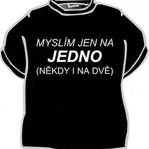 Tričko - Myslím jen na jedno - XL