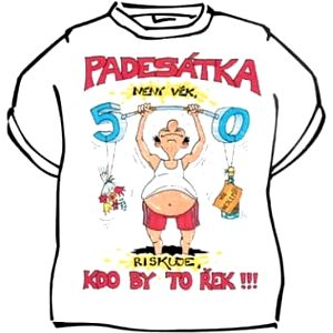Tričko - Padesátka není věk - XXXL