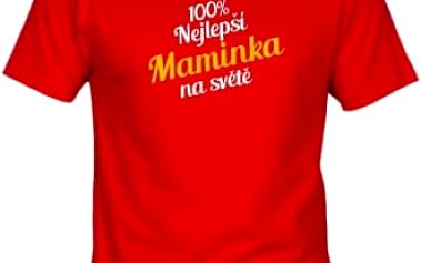 DárkyHry.cz Tričko - Nejlepší maminka - červené - XXXL