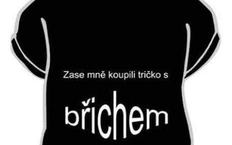 Divja Zase mně koupili tričko s břichem tričko pánské černé - L