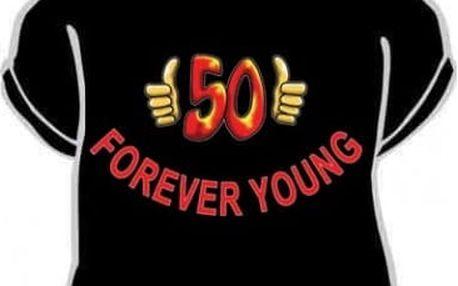 Tričko - Forever young 50 - L