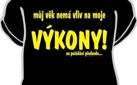 Tričko - Můj věk nemá vliv na moje výkony - XXXL