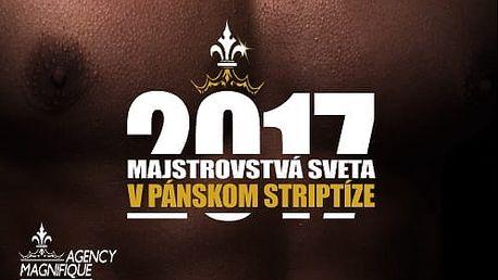 Veľkolepá SHOW: Majstrovstvá sveta v pánskom striptíze. Neváhajte, bude poriadne horúco!