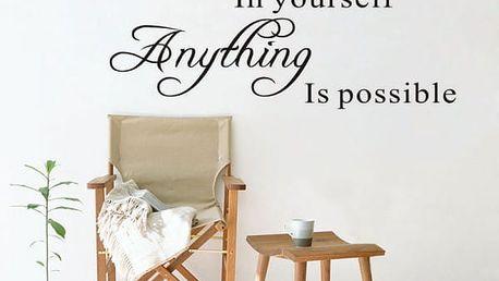 Samolepka na zeď - Když si věříte, všechno je možné