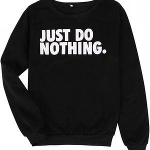 Módní dámská mikina - Just Do Nothing.