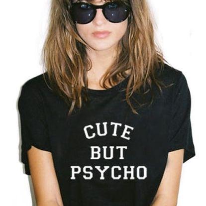 Ležérní dámské tričko s trefným nápisem - různé druhy