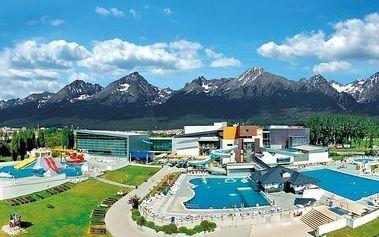 Vysoké Tatry se vstupem do aquaparku