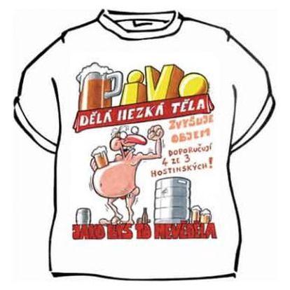 Tričko - Pivo dělá hezká těla - XXXL