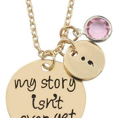 """Řetízek """"můj příběh ještě není u konce"""" - 2 barvy"""
