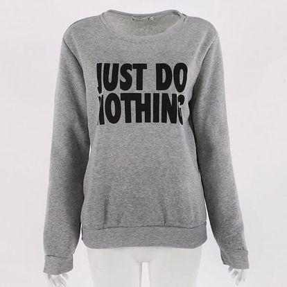 Módní dámská mikina - Just Do Nothing. - velikost 4, šedá