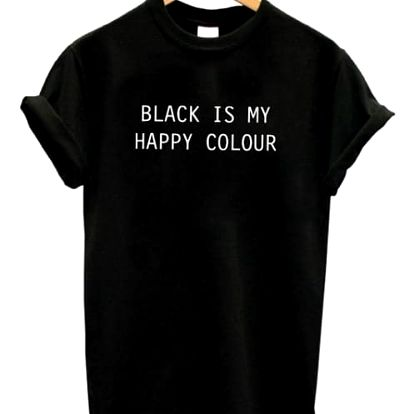 Dámské tričko s nápisem: Černá je má šťastná barva