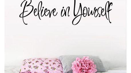 Samolepka na zeď - Věř sama v sebe - dodání do 2 dnů