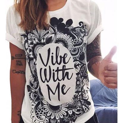 Bílé dámské triko s abstraktními motivy - Vibe with me, velikost 5