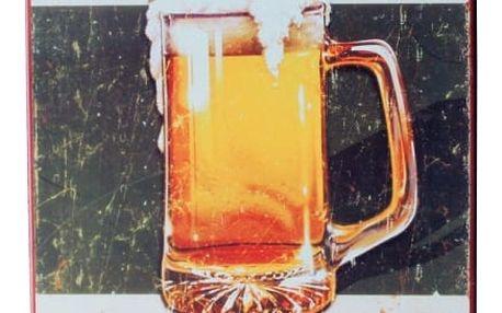Plechová cedule - Věřím, že si dám další pivo