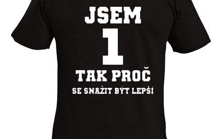 Tričko - Jsem 1 - XXL