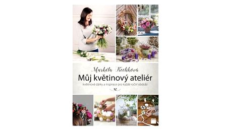 Můj květinový ateliér - Markéta Keclíková, multi barva, papír
