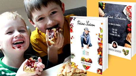 Kuchařka: Zdravé recepty pro děti i dospělé