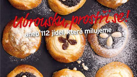 Ubrousku, prostři se! aneb 112 jídel, která milujeme - Edice Apetit Česko II.