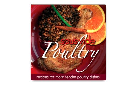 Kuchařka Sous Vide Poultry by Sous Vide Supreme - v angličtině