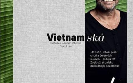 Vietnamská - Kuchařka s rodinným příběhem - Tuan & Lan