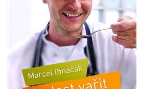 Euromedia Radost vařit - Marcel Ihnačák