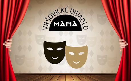 Sleva 40 % na 2 vstupenky do divadla MANA