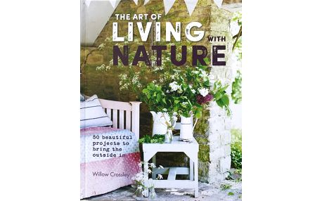The Art of Living with Nature - Willow Crossley, papír