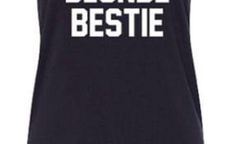 Tílko s nápisem BLONDE BESTIE a BRUNETTE BESTIE - 4 velikosti