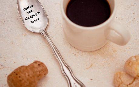 La de da! Living Postříbřená čajová lžička Coffee Now, Champagne Later, stříbrná barva, kov