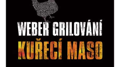 Weber Kuchařka grilování Kuřecí maso
