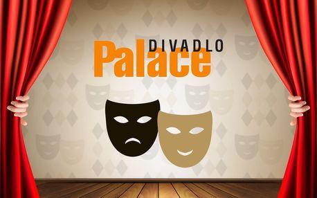 30% sleva na dvě vstupenky do Divadla Palace