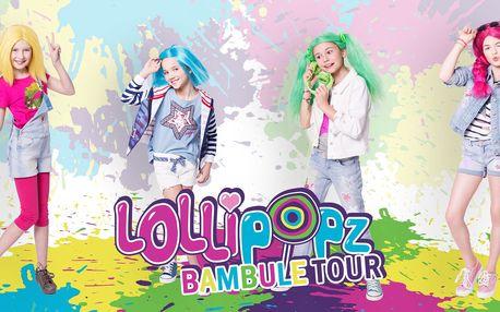 Vstupenky na Lollipopz Bambule Tour 2018