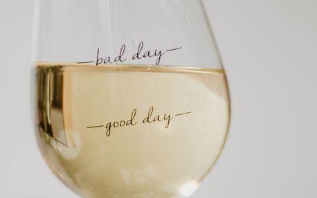 Sklenička na víno Bad Day, čirá barva, sklo