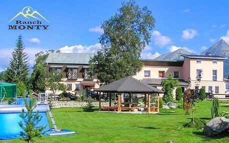Vysoké Tatry v Penzionu Monty Ranch s polopenzí, jízdou na koni a půjčením kol