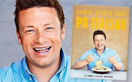 Kuchařka: Jamie Oliver vaří po italsku - Ze srdce italské kuchyně